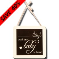 """- - Days Until"" Baby Plaque"